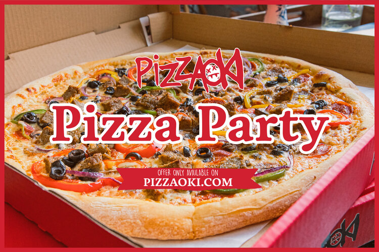 Pizzaoki Pizza Party.jpg